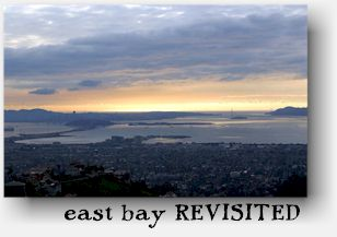 east bay revisited